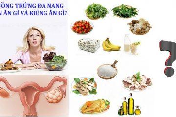[ Buồng trứng đa nang nên ăn gì ] Top 5 Loại thực phẩm nên ăn