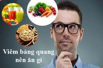[ Giải đáp ] : Viêm bàng quang nên ăn gì , kiêng ăn gì ?