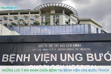 [ Kinh nghiệm ] Thăm khám tại bệnh viện Ung Bướu Sài Gòn